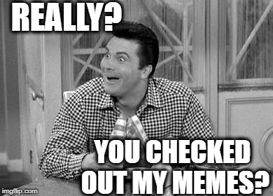 jethro | REALLY? YOU CHECKED OUT MY MEMES? | image tagged in jethro | made w/ Imgflip meme maker
