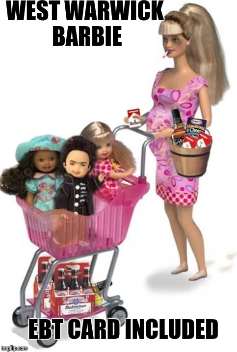 WEST WARWICK BARBIE EBT CARD INCLUDED | image tagged in city barbie | made w/ Imgflip meme maker