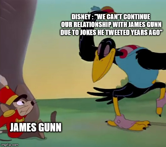 "James Gunn | DISNEY : ""WE CAN'T CONTINUE OUR RELATIONSHIP WITH JAMES GUNN DUE TO JOKES HE TWEETED YEARS AGO"" JAMES GUNN 