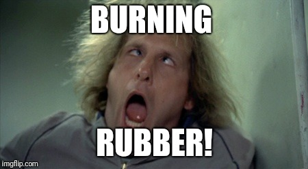 Scary Harry Meme | BURNING RUBBER! | image tagged in memes,scary harry | made w/ Imgflip meme maker