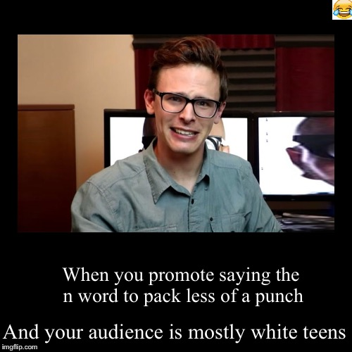 America | When you promote saying the n word to pack less of a punch | And your audience is mostly white teens | image tagged in funny,demotivationals | made w/ Imgflip demotivational maker