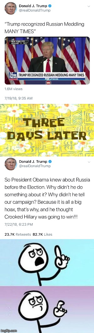 Wait....what? | image tagged in donald trump,trump russia collusion,hoax,obama,election 2016 | made w/ Imgflip meme maker