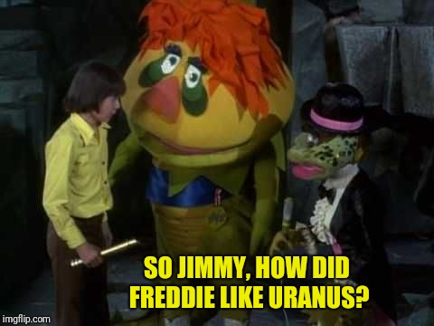 SO JIMMY, HOW DID FREDDIE LIKE URANUS? | made w/ Imgflip meme maker