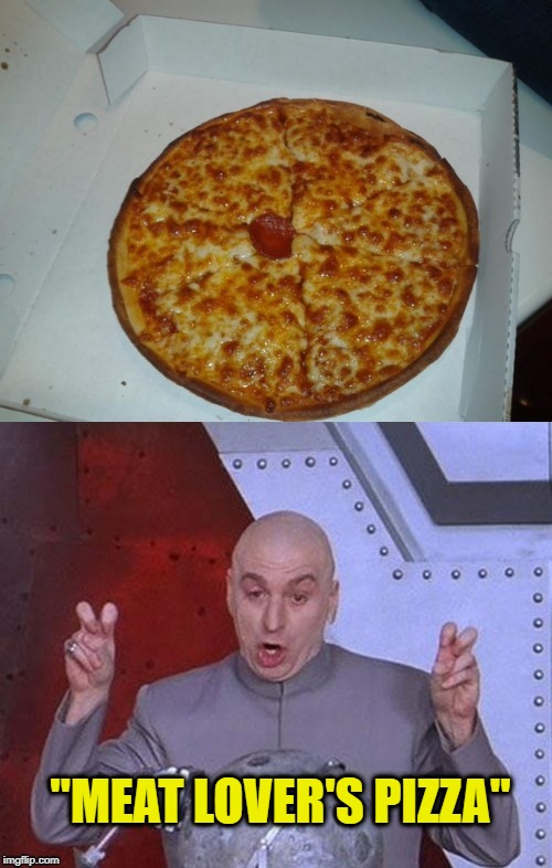 "Generous Toppings  | ""MEAT LOVER'S PIZZA"" 