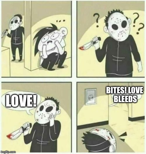 I love Def Leppard | LOVE! BITES! LOVE BLEEDS | image tagged in serial killer,memes,def leppard | made w/ Imgflip meme maker