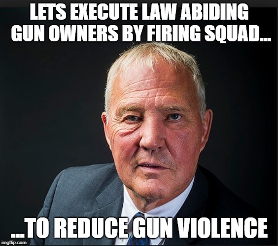 Toronto's solution to gun violence | LETS EXECUTE LAW ABIDING GUN OWNERS BY FIRING SQUAD... ...TO REDUCE GUN VIOLENCE | image tagged in liberal logic,nra,gangs,gun control | made w/ Imgflip meme maker