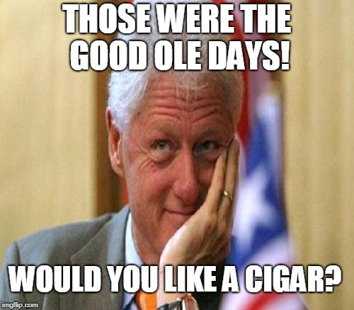 THOSE WERE THE GOOD OLE DAYS! WOULD YOU LIKE A CIGAR? | made w/ Imgflip meme maker