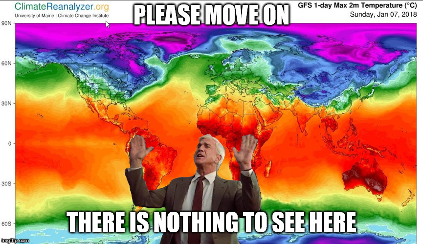 Climate Change Nothing to see here | PLEASE MOVE ON THERE IS NOTHING TO SEE HERE | image tagged in climate change nothing to see here | made w/ Imgflip meme maker