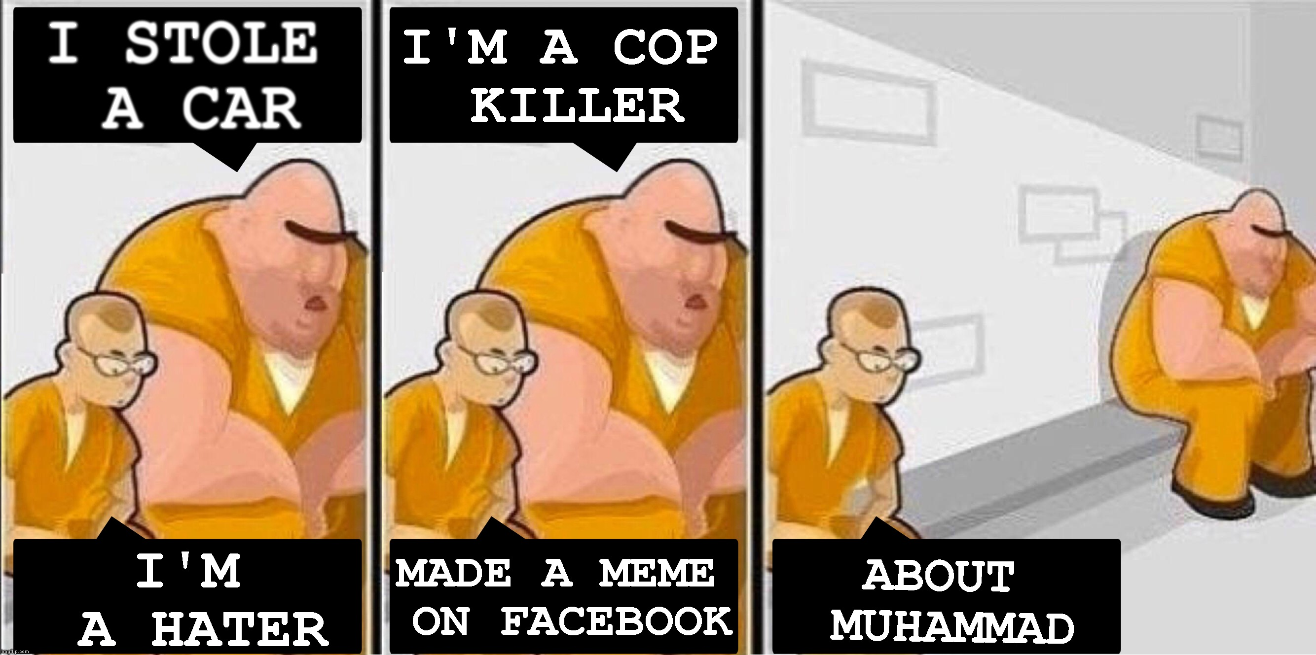 The Latest Reason I Got Banned On Facebook | I STOLE A CAR I'M A HATER I'M A COP KILLER MADE A MEME ON FACEBOOK ABOUT MUHAMMAD | image tagged in prisoners,facebook,muhammad,islam,muslims,facebook jail | made w/ Imgflip meme maker