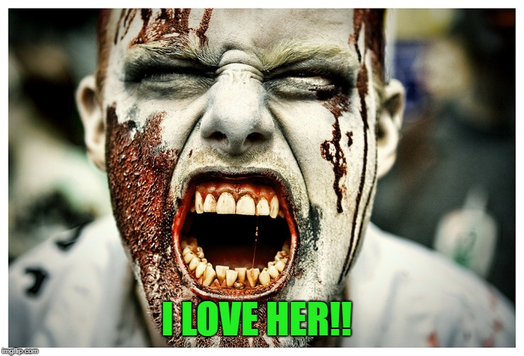 I LOVE HER!! | made w/ Imgflip meme maker