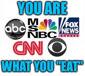 "Media Lies |  YOU ARE; WHAT YOU ""EAT"" 