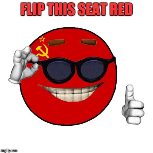 commie ball | FLIP THIS SEAT RED | image tagged in commie ball | made w/ Imgflip meme maker