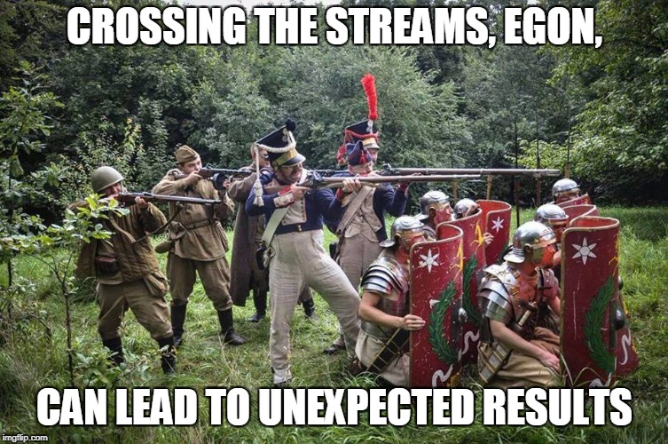 Anachronism stew | CROSSING THE STREAMS, EGON, CAN LEAD TO UNEXPECTED RESULTS | image tagged in roman,napoleon,wwii | made w/ Imgflip meme maker