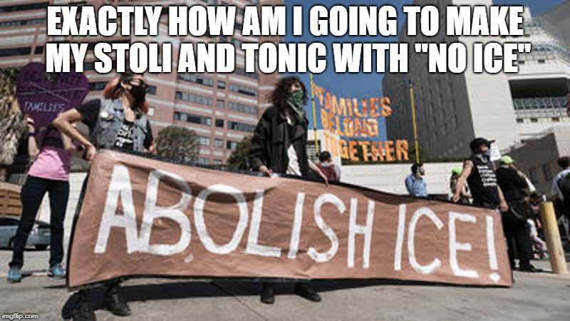 "No Ice | EXACTLY HOW AM I GOING TO MAKE MY STOLI AND TONIC WITH ""NO ICE"" 