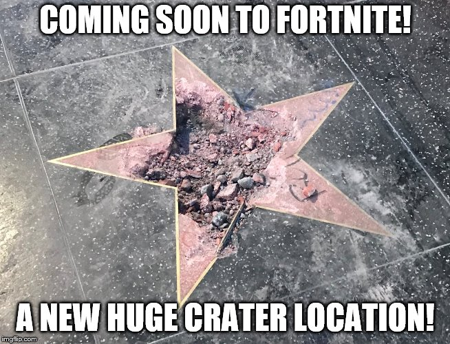 New Fortnite Crater Location | COMING SOON TO FORTNITE! A NEW HUGE CRATER LOCATION! | image tagged in fortnite | made w/ Imgflip meme maker