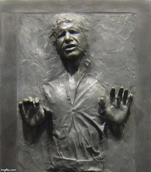 Han Solo Frozen Carbonite | . | image tagged in han solo frozen carbonite | made w/ Imgflip meme maker