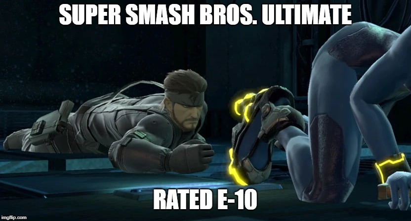 This is on the actual website. Go look for yourself. |  SUPER SMASH BROS. ULTIMATE; RATED E-10 | image tagged in smash,snake,ultimate,ssbu | made w/ Imgflip meme maker