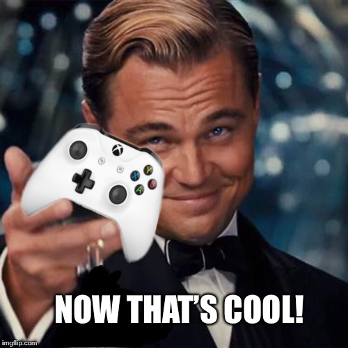 NOW THAT'S COOL! | made w/ Imgflip meme maker