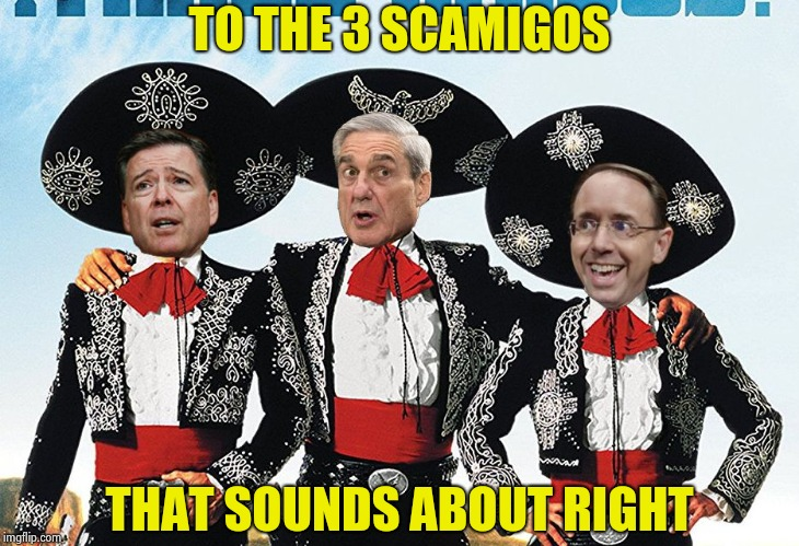 3 Scamigos | TO THE 3 SCAMIGOS THAT SOUNDS ABOUT RIGHT | image tagged in 3 scamigos | made w/ Imgflip meme maker