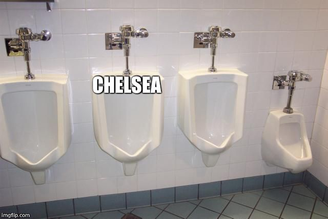 Men's Room Urinals | CHELSEA | image tagged in men's room urinals | made w/ Imgflip meme maker
