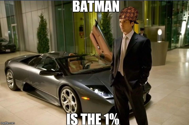 Release Batman's tax records 2018!!! | BATMAN IS THE 1% | image tagged in batman,one percent | made w/ Imgflip meme maker