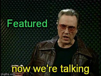 Walken Cowbell | Featured now we're talking | image tagged in walken cowbell | made w/ Imgflip meme maker