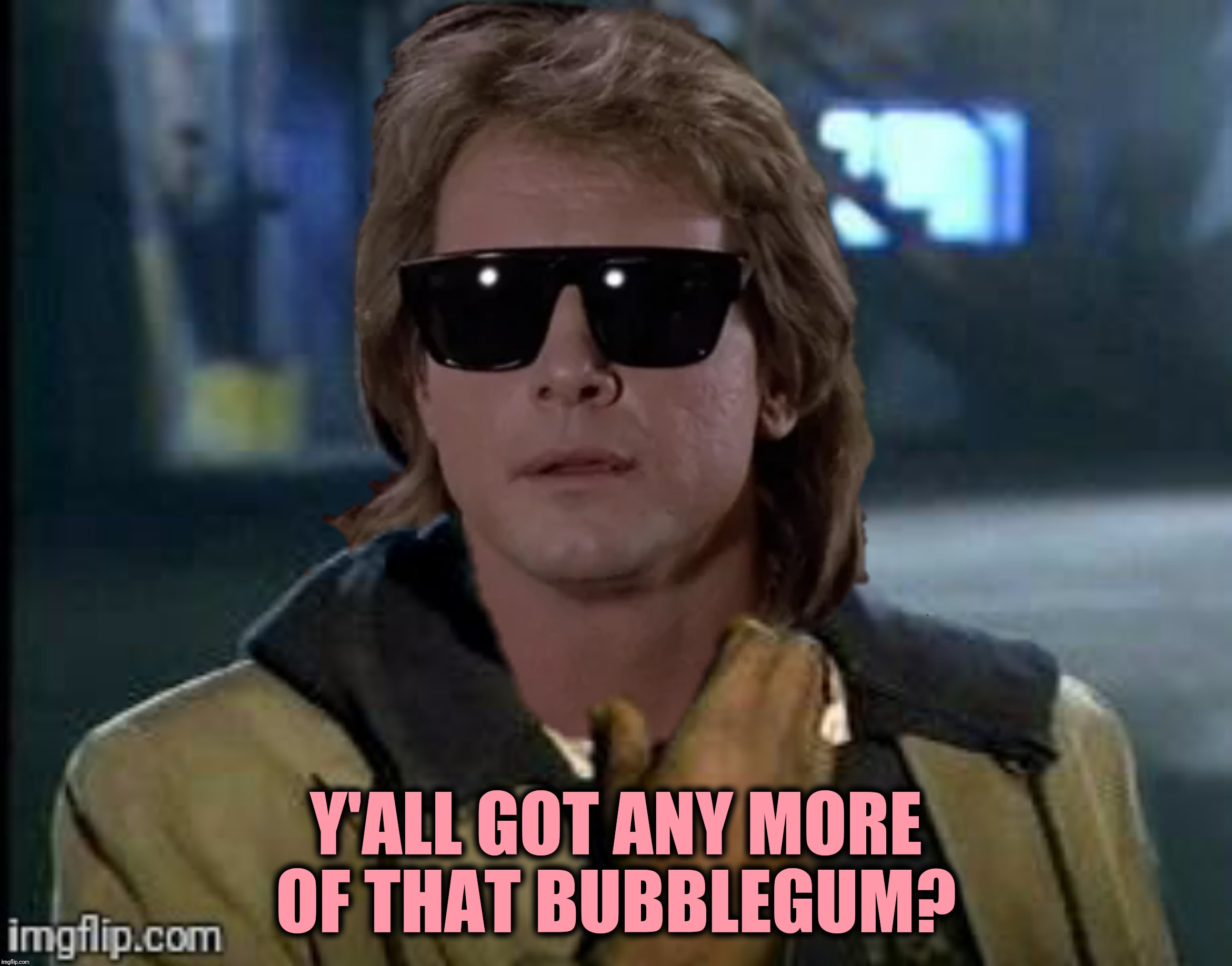 Bad Photoshop Sunday presents:  The face you make when you're all out of ass to kick | Y'ALL GOT ANY MORE OF THAT BUBBLEGUM? | image tagged in bad photoshop sunday,they live,y'all got any more of that,rowdy roddy piper | made w/ Imgflip meme maker