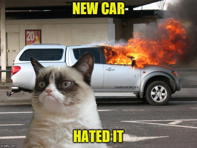 NEW CAR HATED IT | made w/ Imgflip meme maker