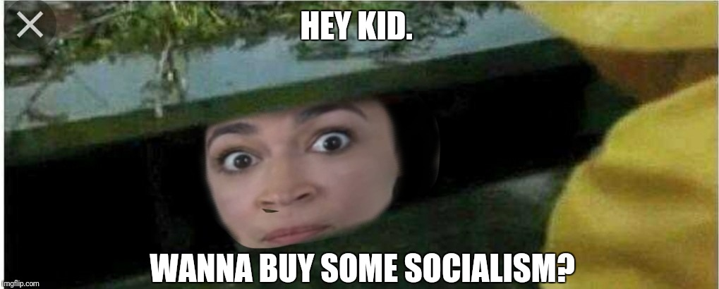Donkey meat is good. | HEY KID. WANNA BUY SOME SOCIALISM? | image tagged in democrats,socialism,communism | made w/ Imgflip meme maker