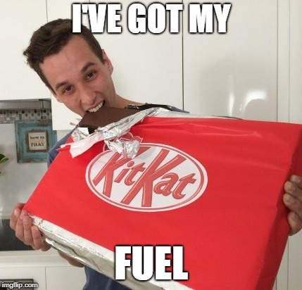I'VE GOT MY FUEL | made w/ Imgflip meme maker