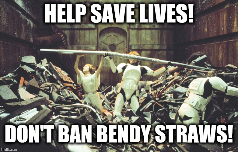 Help save lives! | HELP SAVE LIVES! DON'T BAN BENDY STRAWS! | image tagged in memes,bendy,straws | made w/ Imgflip meme maker