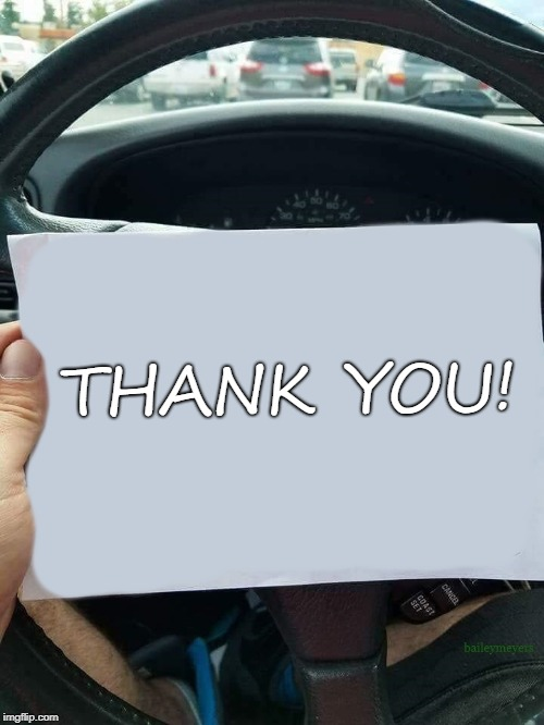 THANK YOU! | image tagged in car note | made w/ Imgflip meme maker