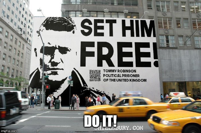 free tommy..now  | DO IT! | image tagged in free tommynow | made w/ Imgflip meme maker