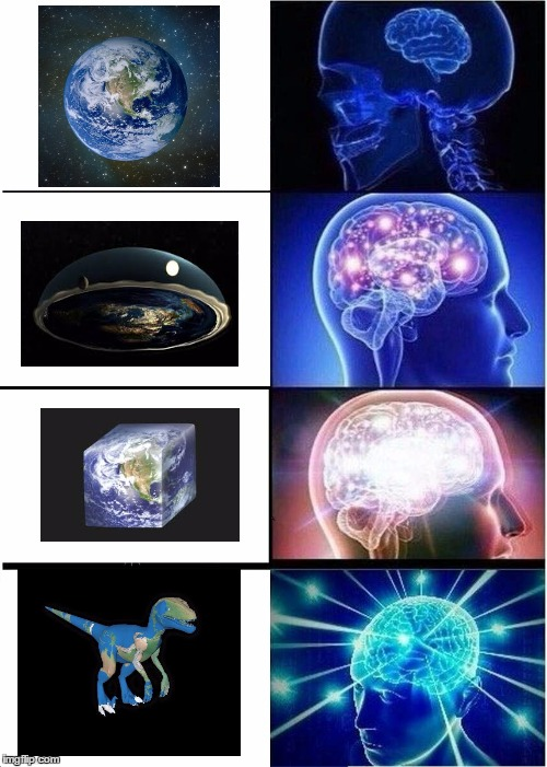 earth memes  | image tagged in memes,expanding brain | made w/ Imgflip meme maker