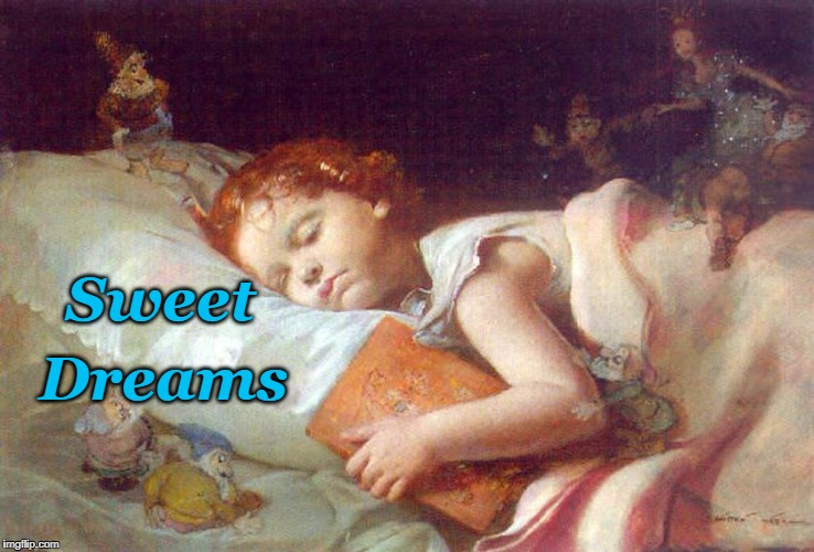 Dreamland | Sweet Dreams | image tagged in lullaby,sweet dreams,nap,storybook,sleep | made w/ Imgflip meme maker