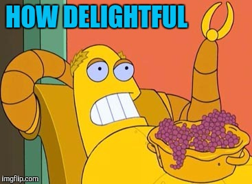 Hedonism Bot Meme | HOW DELIGHTFUL | image tagged in memes,hedonism bot | made w/ Imgflip meme maker