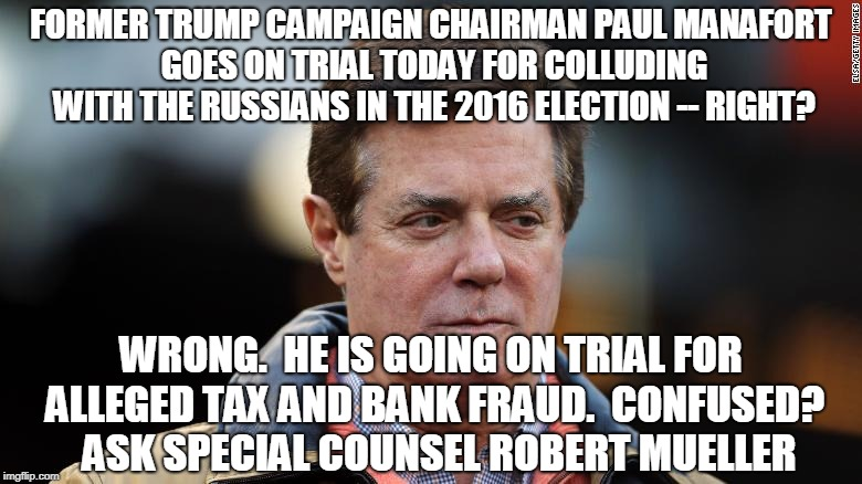 "Mueller's First ""Collusion"" Trial 