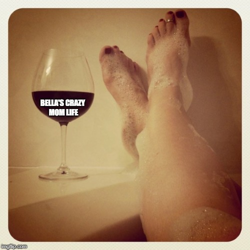 Mom relaxing | BELLA'S CRAZY MOM LIFE | image tagged in mom relaxing | made w/ Imgflip meme maker