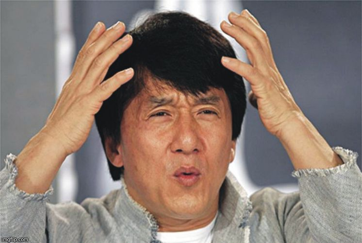 Jackie Chan Confused | image tagged in jackie chan confused | made w/ Imgflip meme maker
