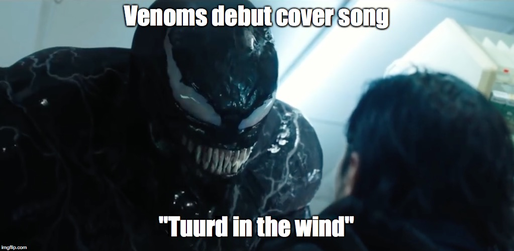 "Like a turd, in the wind | Venoms debut cover song ""Tuurd in the wind"" 