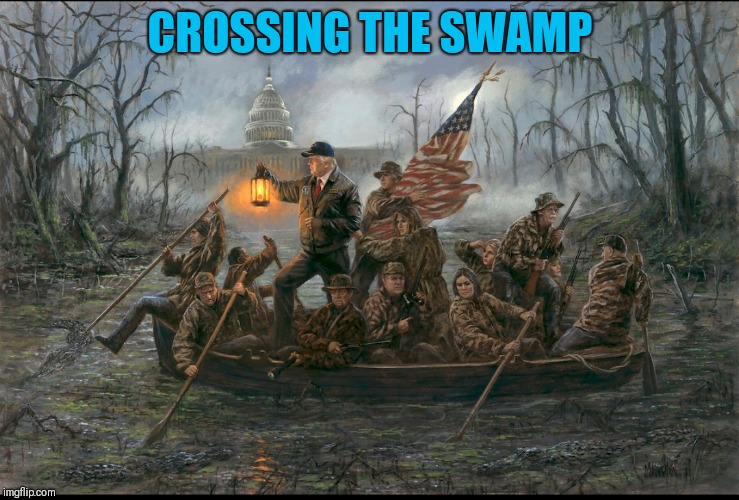 CROSSING THE SWAMP | image tagged in crossing the swamp | made w/ Imgflip meme maker