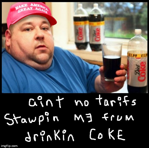 image tagged in coke,coca cola,soda,trump supporters,diet coke,drink | made w/ Imgflip meme maker