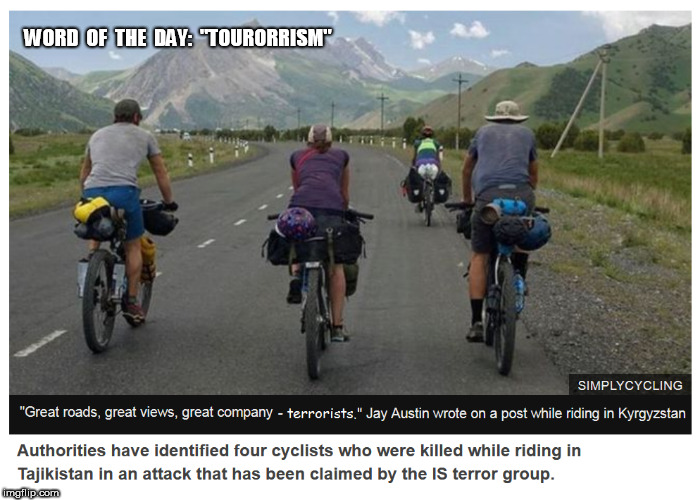 "Tourorrism | WORD  OF  THE  DAY:  ""TOURORRISM"" 