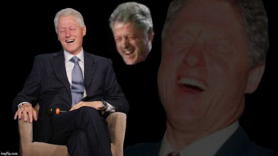 Bill Clinton lol | . | image tagged in bill clinton lol | made w/ Imgflip meme maker