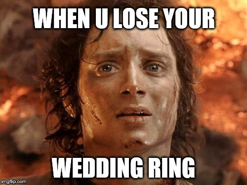 Its Finally Over | WHEN U LOSE YOUR WEDDING RING | image tagged in memes,its finally over | made w/ Imgflip meme maker