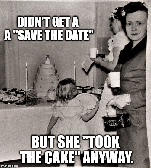 "Judgemental Wedding Guest | DIDN'T GET A A ""SAVE THE DATE"" BUT SHE ""TOOK THE CAKE"" ANYWAY. 
