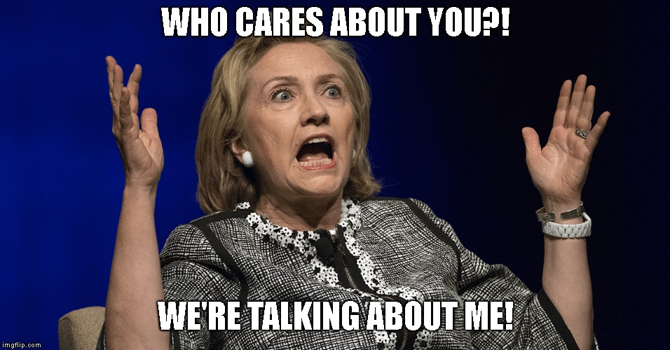 WHO CARES ABOUT YOU?! WE'RE TALKING ABOUT ME! | made w/ Imgflip meme maker