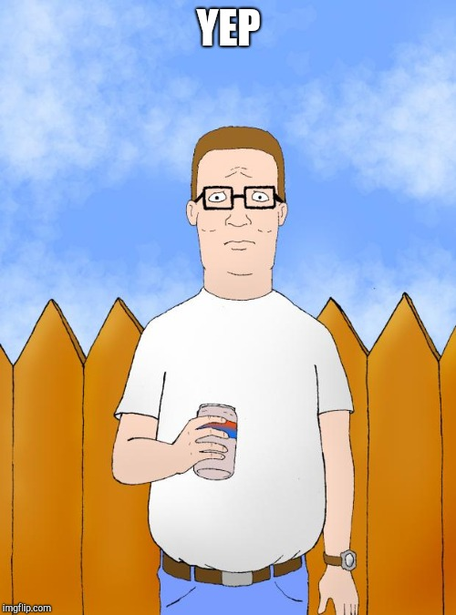 Image tagged in king of the hill,retail - Imgflip