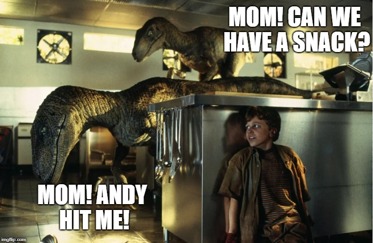 MOM! CAN WE HAVE A SNACK? MOM! ANDY HIT ME! | made w/ Imgflip meme maker