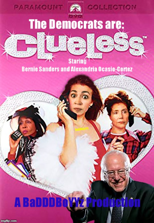 Don't miss the release on November 6th 2018 | image tagged in democratic party,clueless,idiots,socialism,alexandria ocasio-cortez,bernie sanders | made w/ Imgflip meme maker